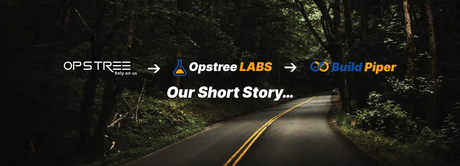 short story on Opstree, Opstree Labs and Buildpiper